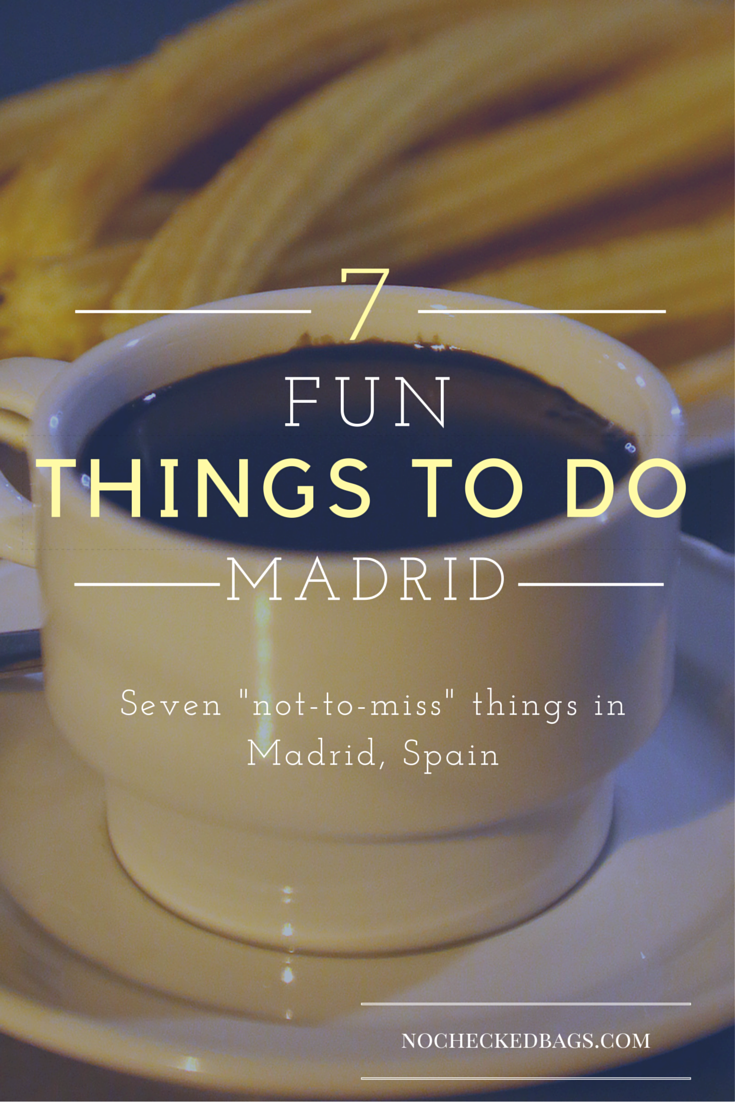 7 Fun Things to Do In Madrid - No Checked Bags